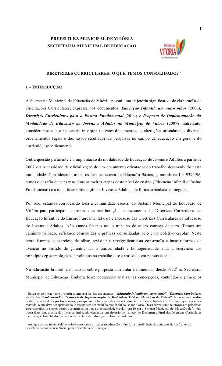 1                   PREFEITURA MUNICIPAL DE VITÓRIA                SECRETARIA MUNICIPAL DE EDUCAÇÃO               DIRETRIZ...