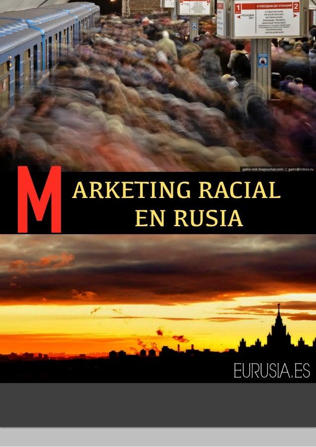 ARKETING RACIAL EN RUSIAM