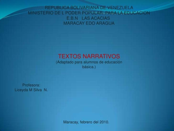 REPUBLICA BOLIVARIANA DE VENEZUELA<br />MINISTERIO DE L PODER POPULAR  PARA LA EDUCACION<br />E.B.N  ¨LAS ACACIAS¨<br />MA...