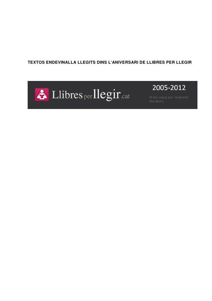 TEXTOS ENDEVINALLA LLEGITS DINS L'ANIVERSARI DE LLIBRES PER LLEGIR