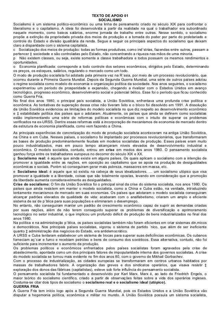 TEXTO DE APOIO 01                                                   SOCIALISMOSocialismo é um sistema político-econômico o...