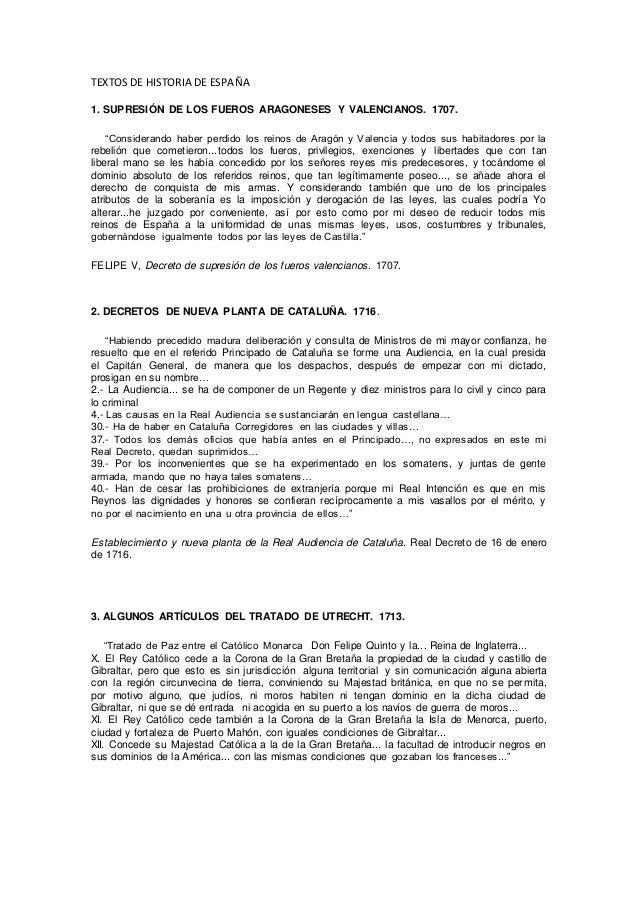 """TEXTOS DE HISTORIA DE ESPAÑA 1. SUPRESIÓN DE LOS FUEROS ARAGONESES Y VALENCIANOS. 1707. """"Considerando haber perdido los re..."""
