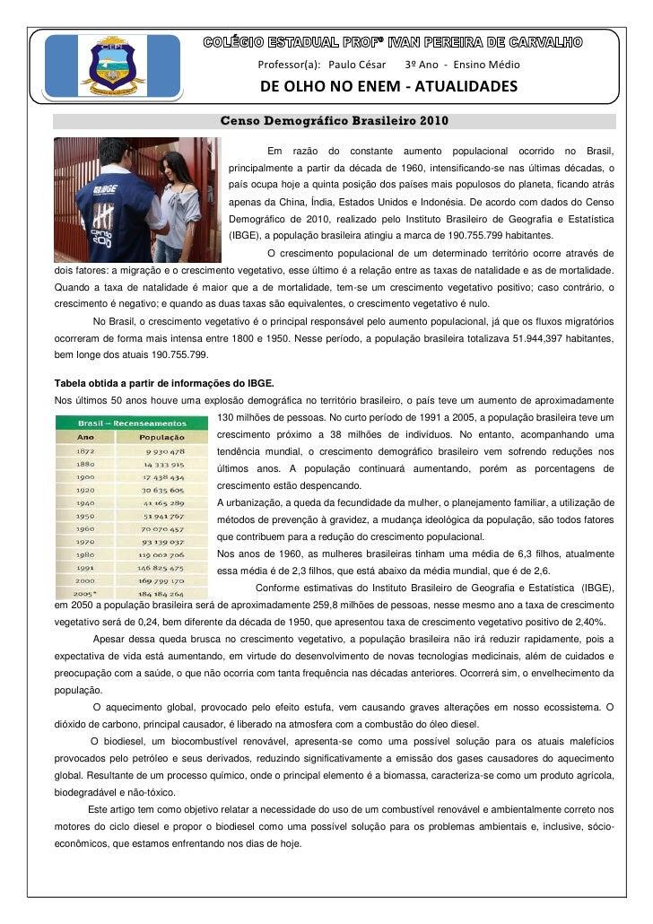 Professor(a): Paulo César        3º Ano - Ensino Médio                                              DE OLHO NO ENEM - ATUA...