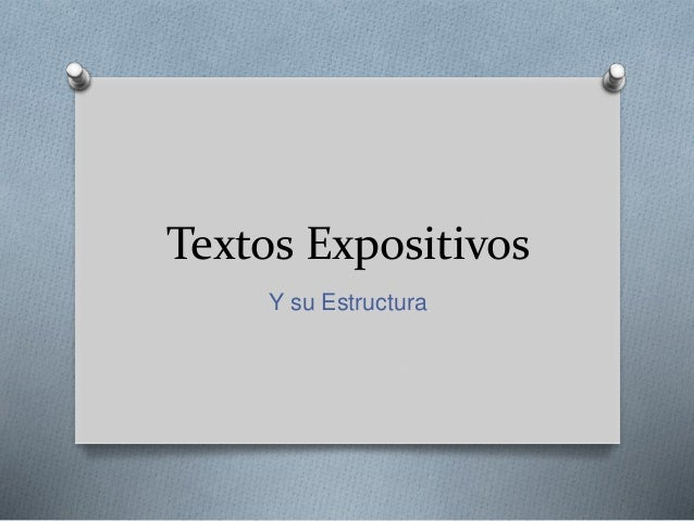 Textos Expositivos Y su Estructura