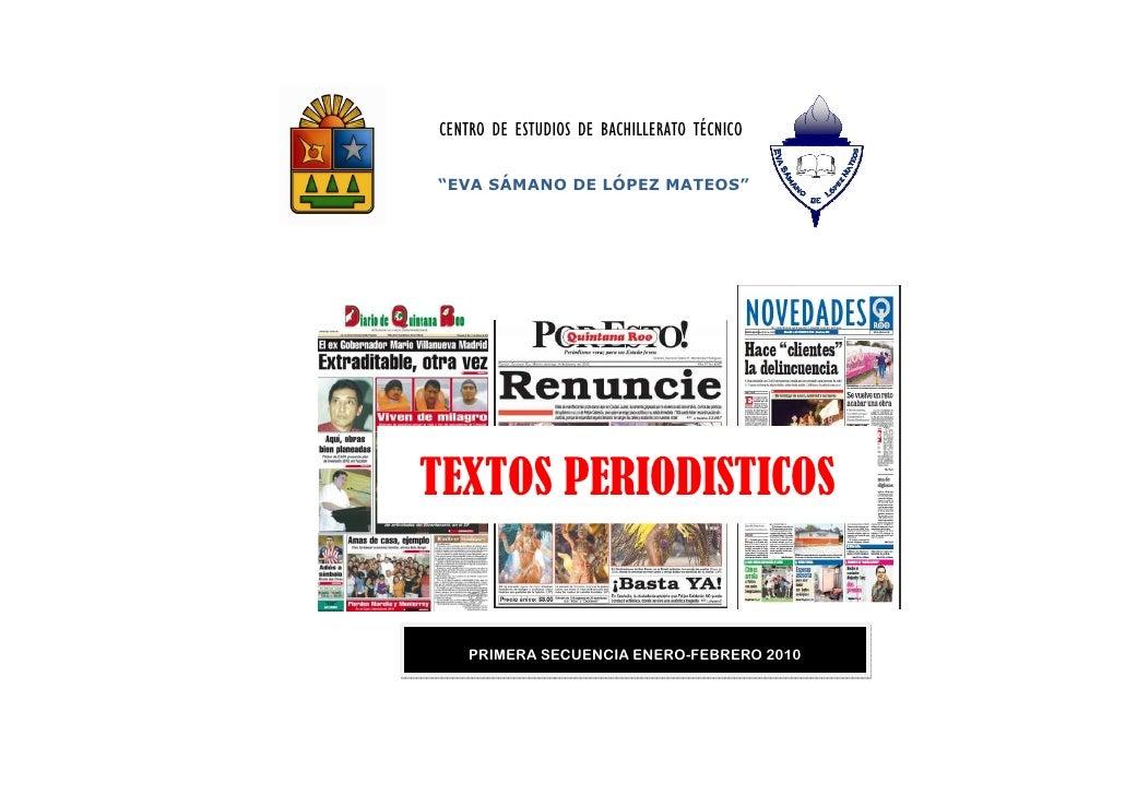 """CENTRO DE ESTUDIOS DE BACHILLERATO TÉCNICO  """"EVA SÁMANO DE LÓPEZ MATEOS""""     TEXTOS PERIODISTICOS       PRIMERA SECUENCIA ..."""