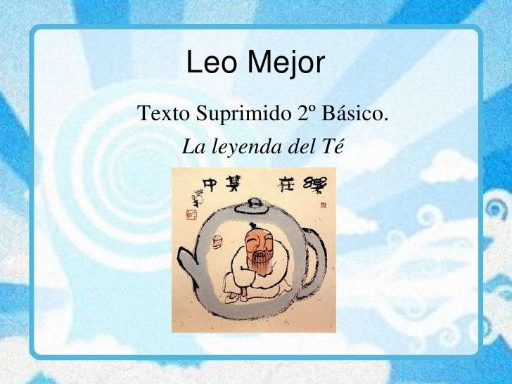 Texto Suprimido 2 Basico La Leyenda Del Té.