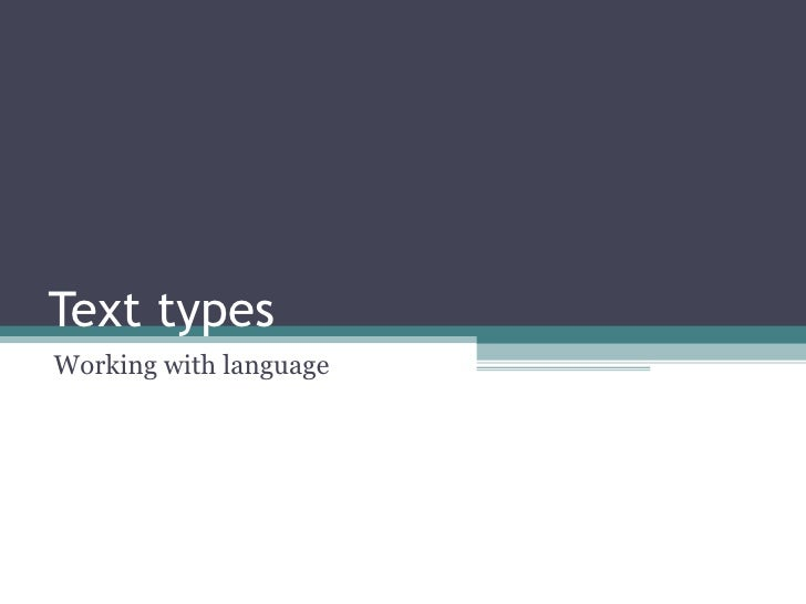Text types Working with language