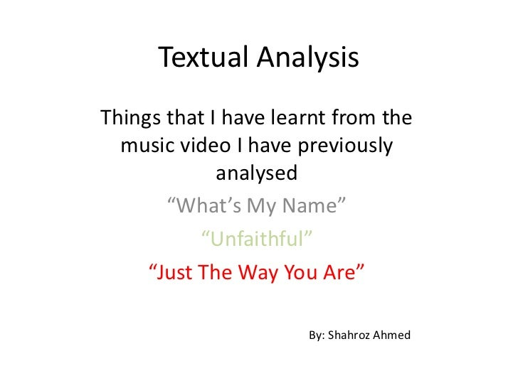 """Textual AnalysisThings that I have learnt from the  music video I have previously             analysed       """"What's My Na..."""