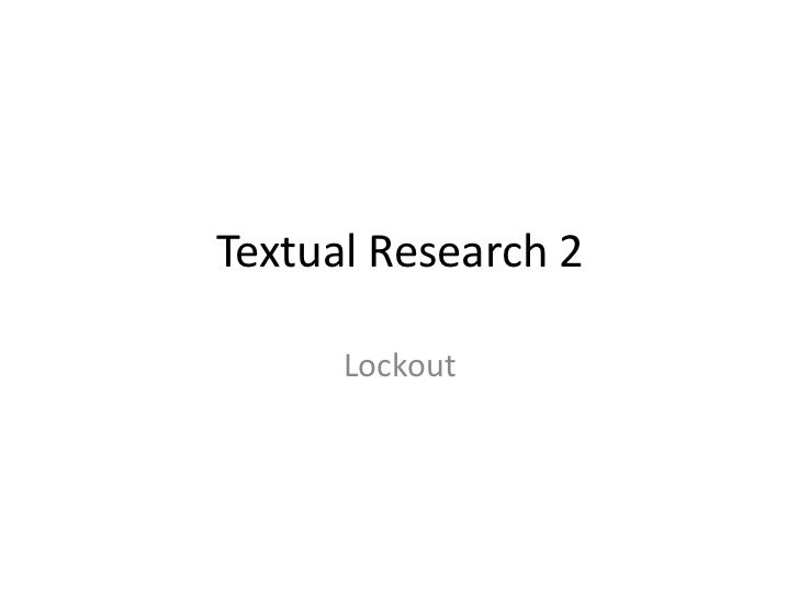 Textual Research 2      Lockout