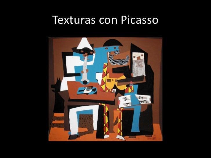 Texturas con Picasso