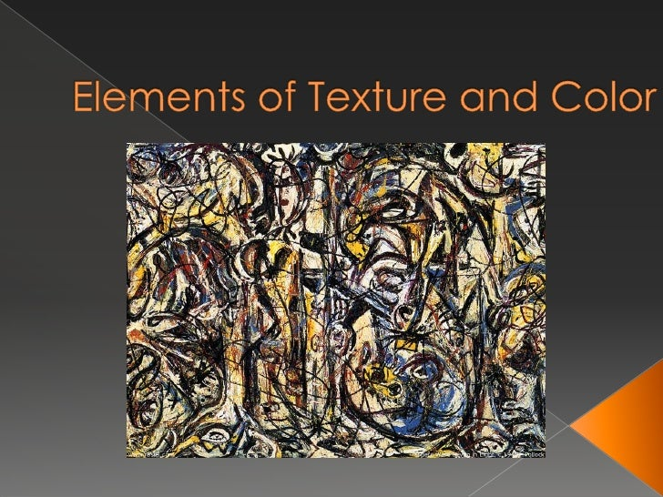 Elements of Texture and Color<br />