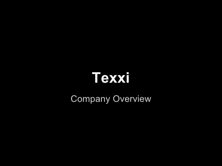 TexxiCompany Overview