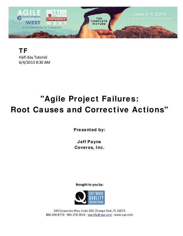 """TF Half‐dayTutorial 6/4/20138:30AM            """"Agile Project Failures: Root Causes and Corrective Actions..."""
