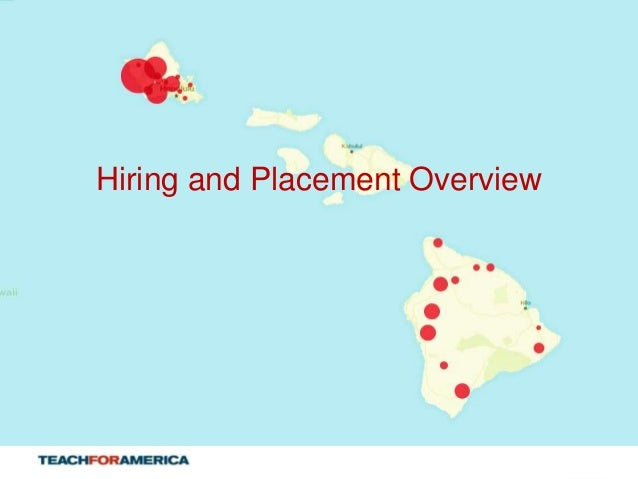 Hiring and Placement Overview  1