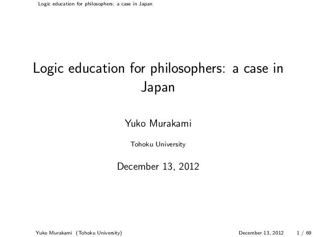 Logic education for philosophers: a case in JapanLogic education for philosophers: a case in                  Japan       ...