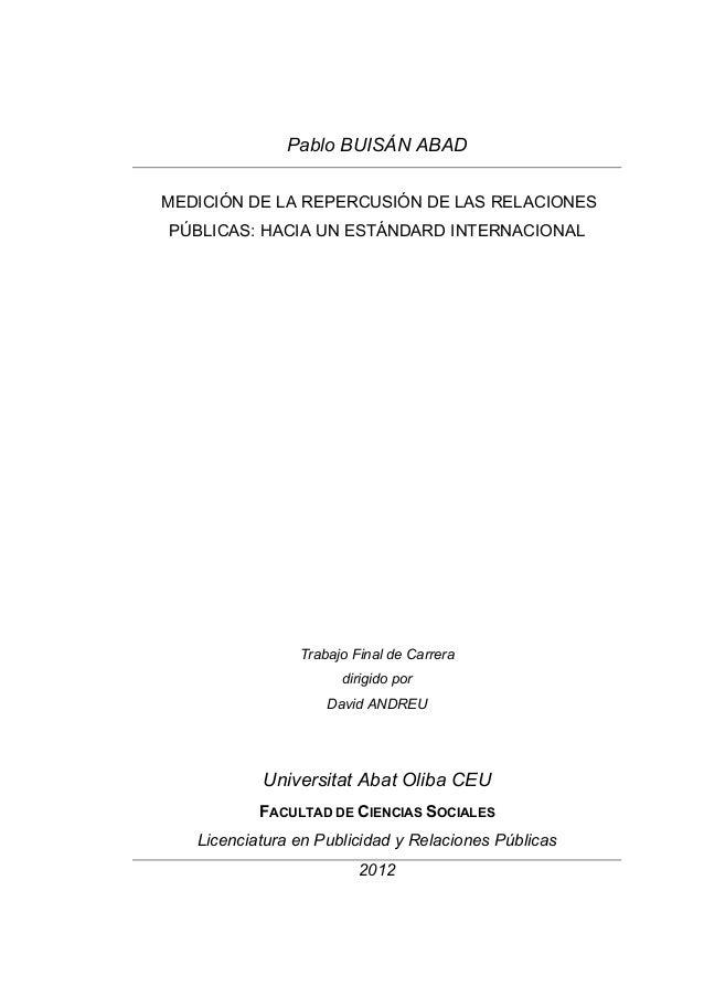 Pablo BUISÁN ABAD MEDICIÓN DE LA REPERCUSIÓN DE LAS RELACIONES PÚBLICAS: HACIA UN ESTÁNDARD INTERNACIONAL          ...