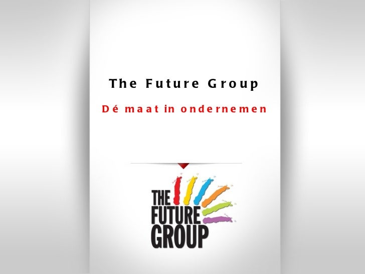 The Future Group Dé maat in ondernemen