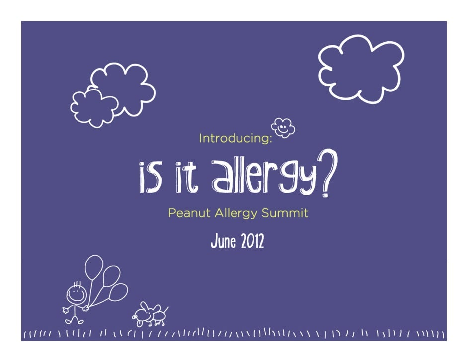 Is It Allergy? Peanut Allergy Summit