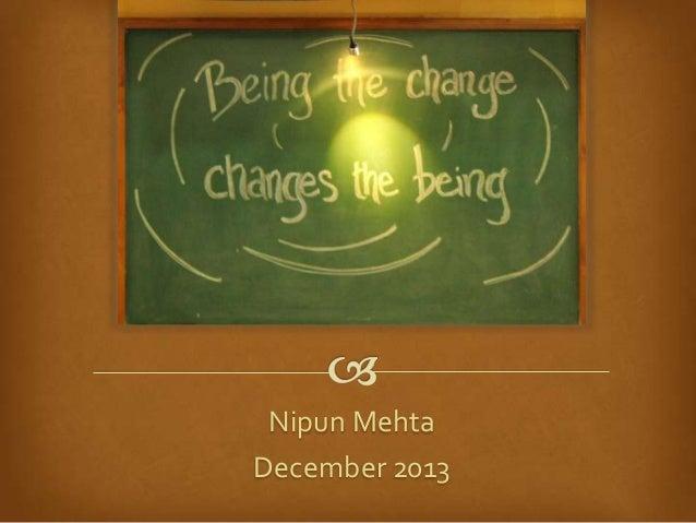 Nipun Mehta December 2013