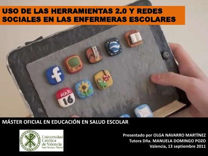 Uso de herramientas 2.0 y redes sociales en enfermeras escolares