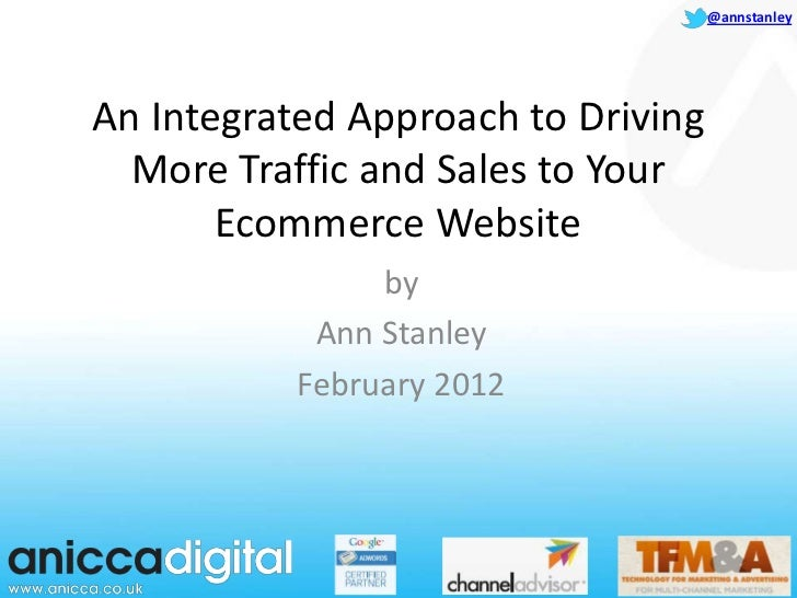 TFMA An Integrated Approach to Driving More Traffic and Sales to Your Ecommerce Website