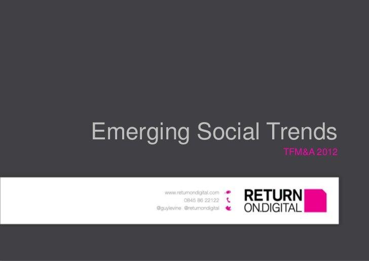 Social Media Theatre: Emerging Social Trends