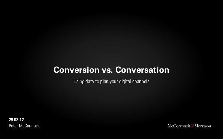 Data & Marketing Analytics Theatre; Less communication is more conversation
