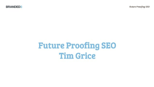 Future Proofing SEO