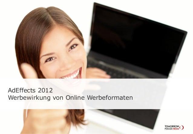 AdEffects 2012 Werbewirkung von Online Werbeformaten