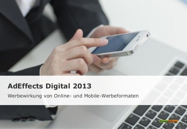 AdEffects Digital 2013 Werbewirkung von Online- und Mobile-Werbeformaten
