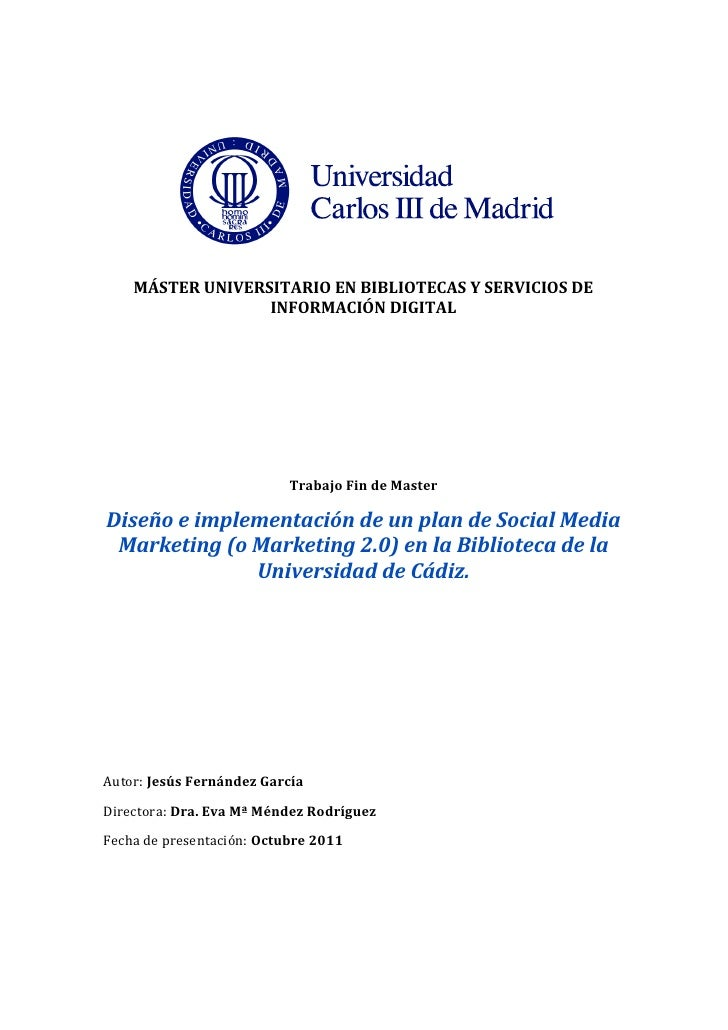Diseño e implementación de un plan de Social Media Marketing (o Marketing 2.0) en la Biblioteca de la Universidad de Cádiz