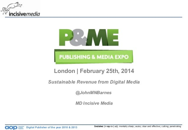 How to build sustainable revenue from digital media 2014 john barnes