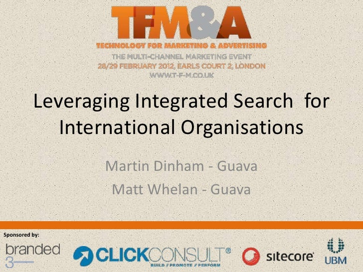 Search Marketing Theatre; Leveraging Integrated Search  for International Organisations