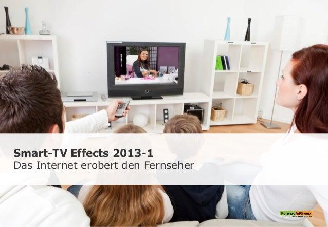Smart-TV Effects 2013-1 Das Internet erobert den Fernseher
