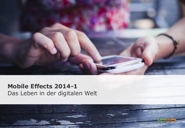 Mobile Effects 2014-1 Das Leben in der digitalen Welt