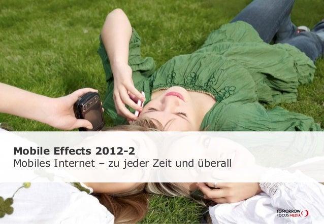 Mobile Effects 2012 - Mobiles Internet, zu jeder Zeit und überall