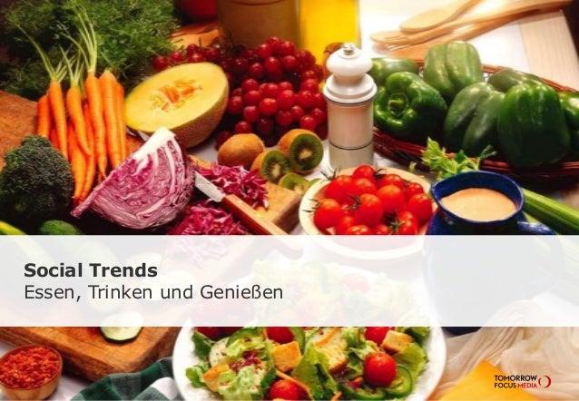 Social Trends Essen, Trinken und Genießen