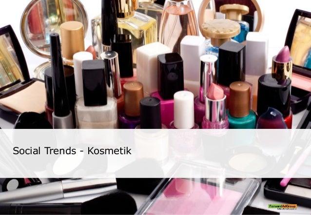 Social Trends - Kosmetik