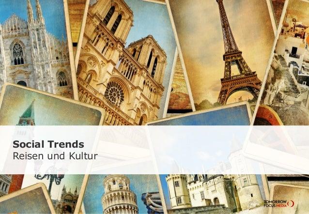 Social Trends  Reisen und Kultur