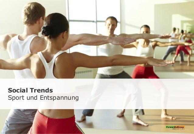 Social Trends Sport und Entspannung