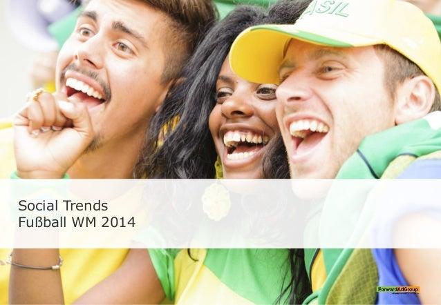 Social Trends Fußball WM 2014