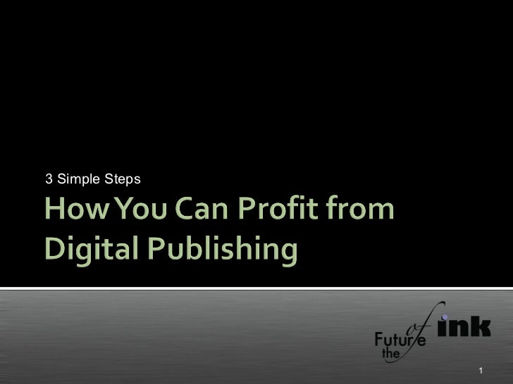 How You Can Profit From Digital Publishing