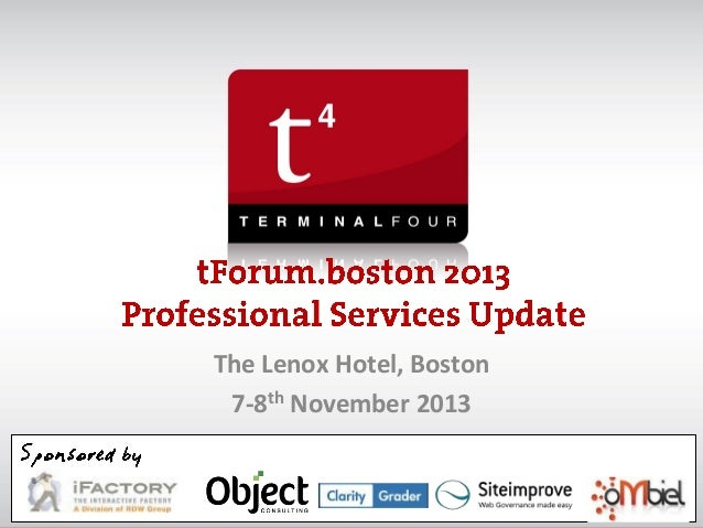 The Lenox Hotel, Boston 7-8th November 2013