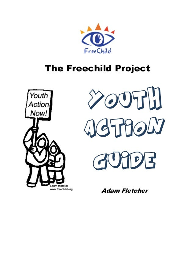 The Freechild ProjectYouthActionGuideAdam Fletcher