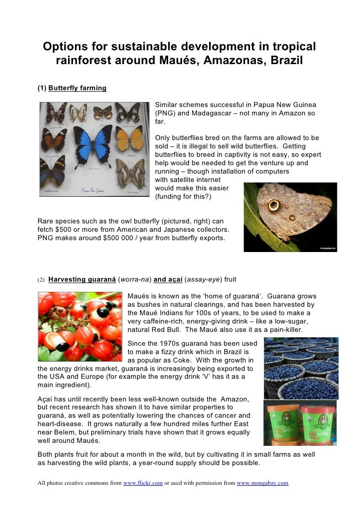 Options for sustainable development in tropical    rainforest around Maués, Amazonas, Brazil  (1) Butterfly farming       ...