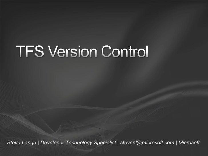 Team Foundation Server Version Control