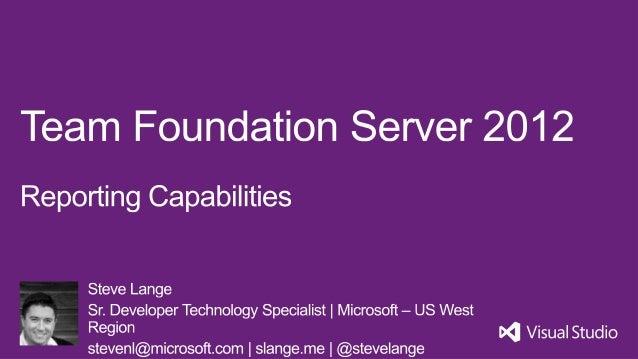 Team Foundation Server 2012 Reporting