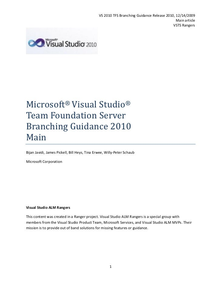 VS 2010 TFS Branching Guidance Release 2010, 12/14/2009                                                                   ...
