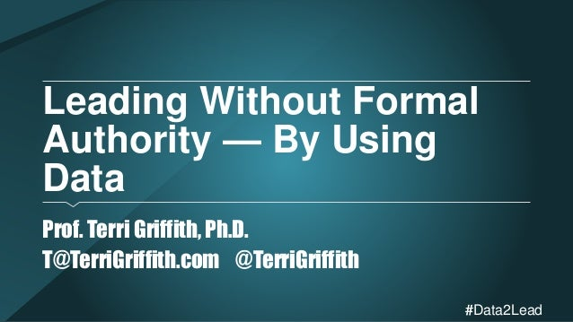 formal authority {excerpt} in most types of organizations, formal authority is located at the top as  part of an exchange against fairly explicit expectations in networked, pluralistic.