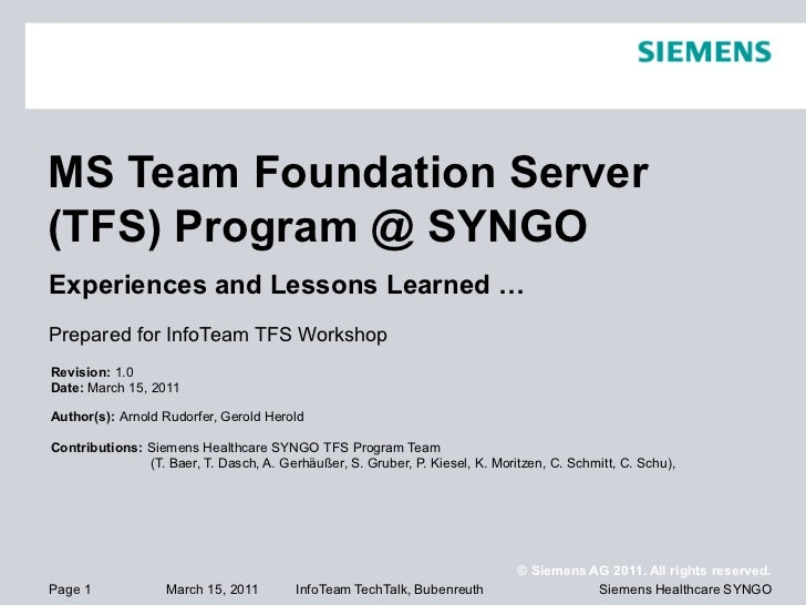 MS Team Foundation Server(TFS) Program @ SYNGOExperiences and Lessons Learned …Prepared for InfoTeam TFS WorkshopRevision:...